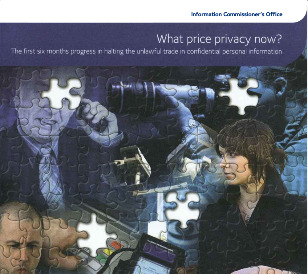 'What Price Privacy Now?' The ICO report, written by Information Commissioner Richard Thomas.