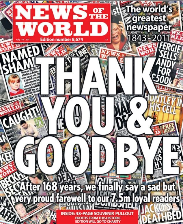 Closure: The final edition of the  News of the World  as it succumbed to the hacking scandal in 2011 after 168 years in print (c) NGN